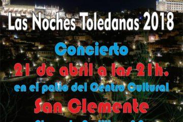 La Noche Toledana - San Clemente 2018